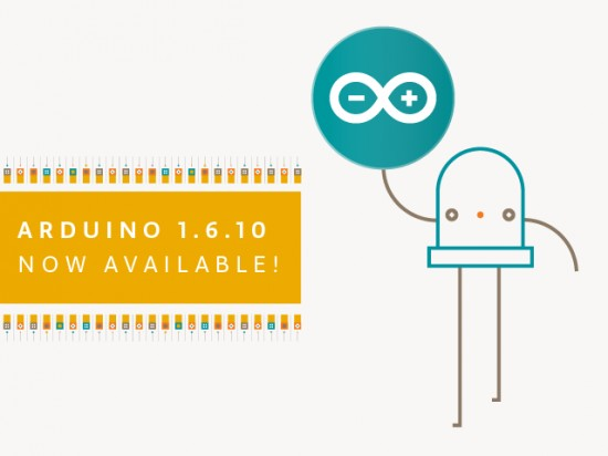 Download the new Arduino IDE 1.6.10!