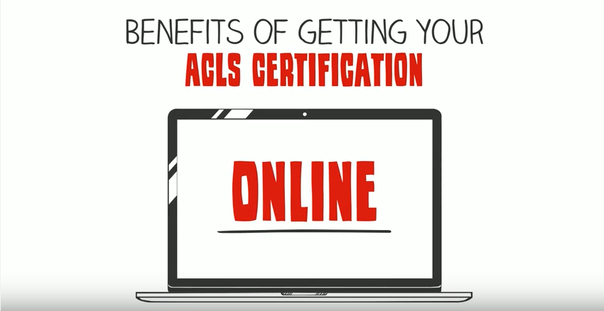 Benefits Of Getting Your Acls Certification Online