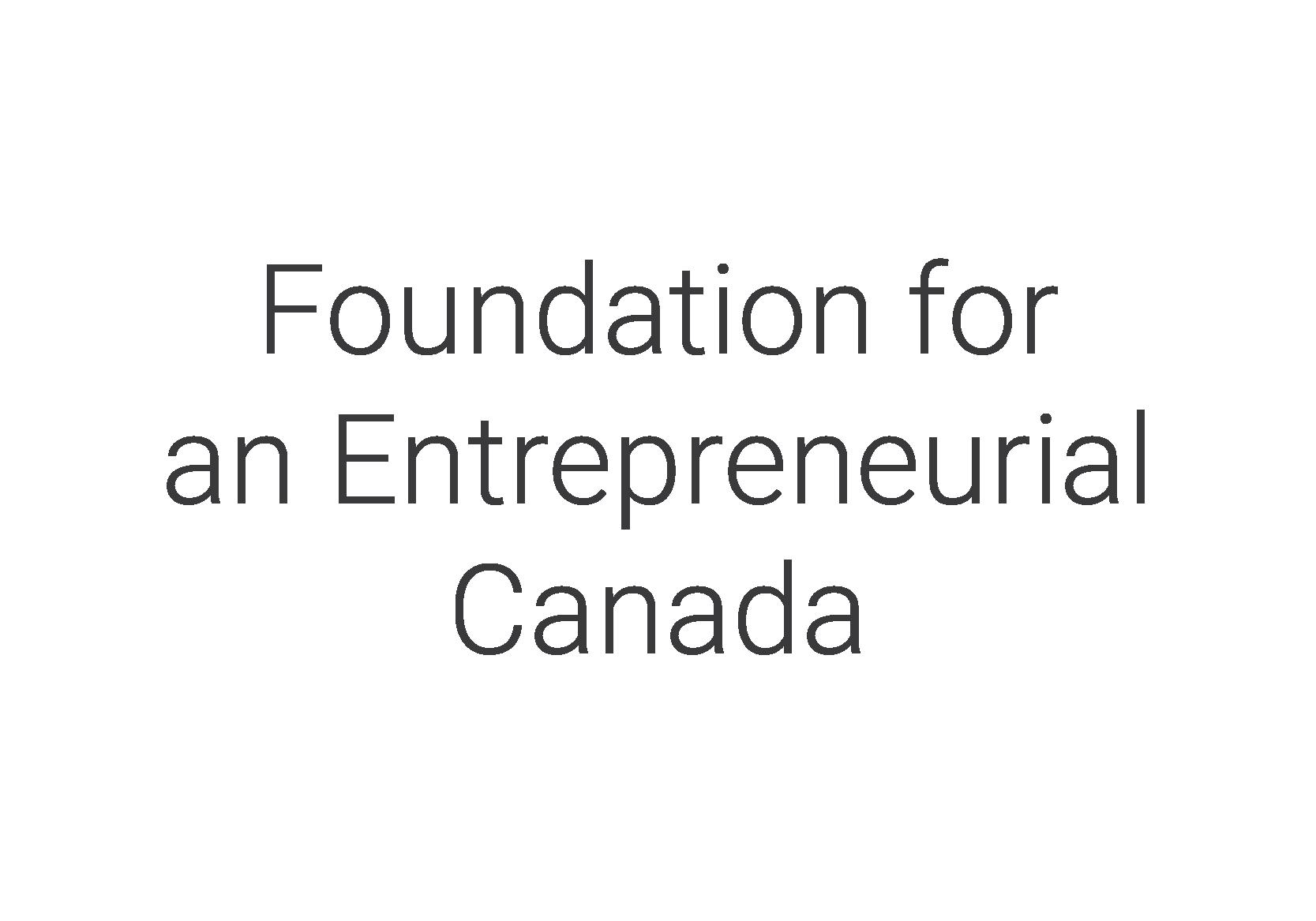 Foundation for an Entrepreneurial Canada