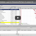 Primavera P6 Video Training Lesson 9: Add Schedule Logic in P6 (1)