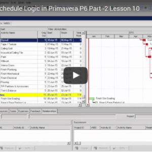 P6 Lesson 9: Add Schedule Logic in P6 (part-1)