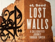 Lost Walls Islamic Art Tunisia El Seed