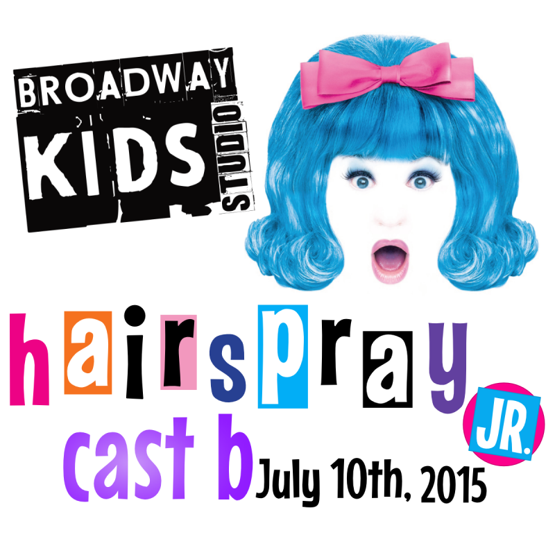 Hairspray Jr - Cast B - Friday, July 10th, 2015