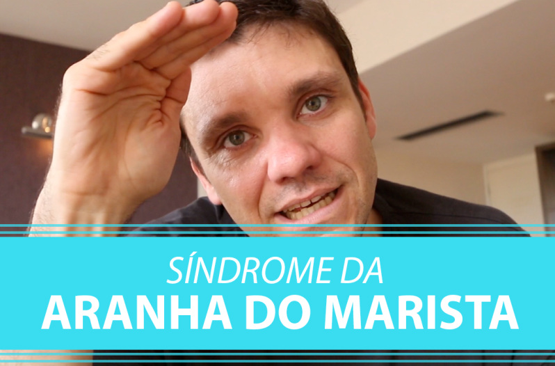 Sindrome da Aranha do Marista