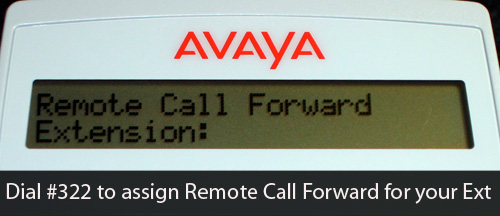 Dial #322 for remote call forward