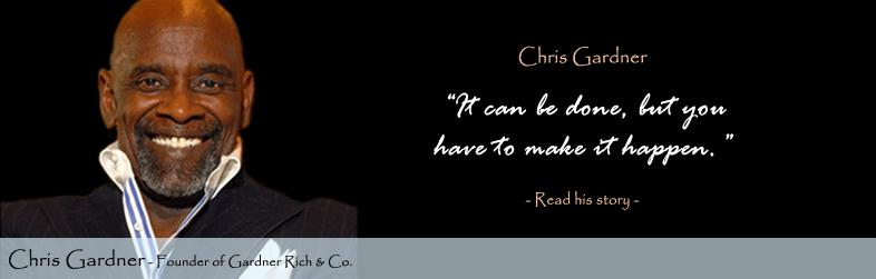 Chris Gardner Quote