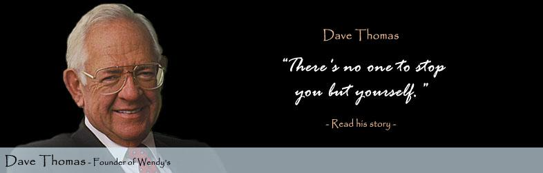 Dave Thomas Quote