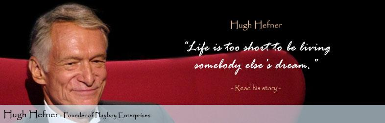 Hugh Hefner Quote
