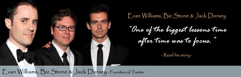 Jack Dorsey Biz Stone and Evan Williams, Twitter