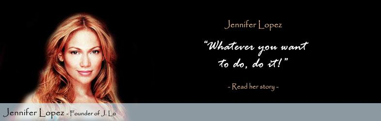 Jennifer Lopez Quote