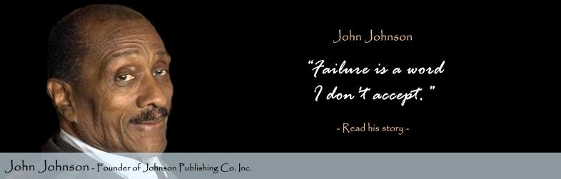 John Johnson Quote