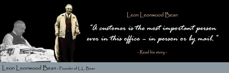 Leon Leonwood Bean Quote