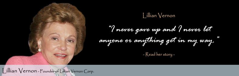 Lillian Vernon Quote