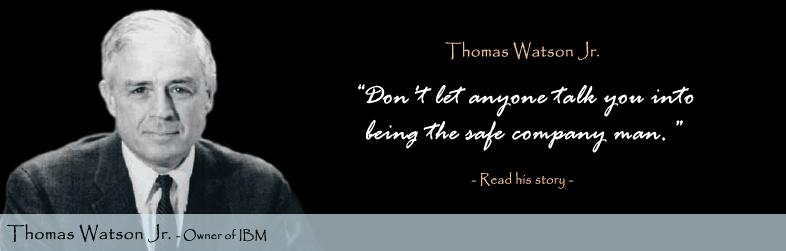 Thomas Watson Jr. Quote