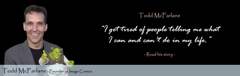 Todd McFarlane Quote