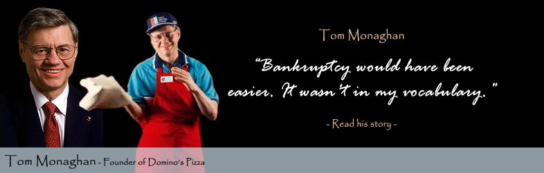 Tom Monaghan, Domino's Pizza