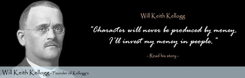 W.K. Kellogg Quote