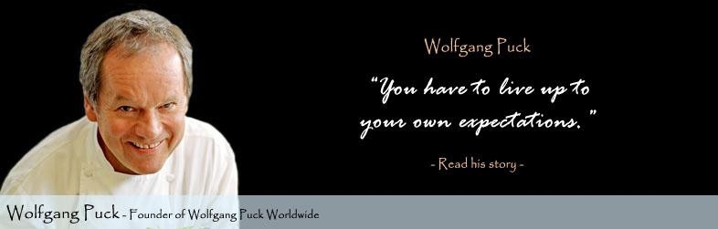 Wolfgang Puck Quote