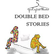 DOUBLE  BED STORIES