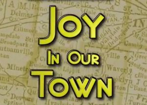 Joy in our town