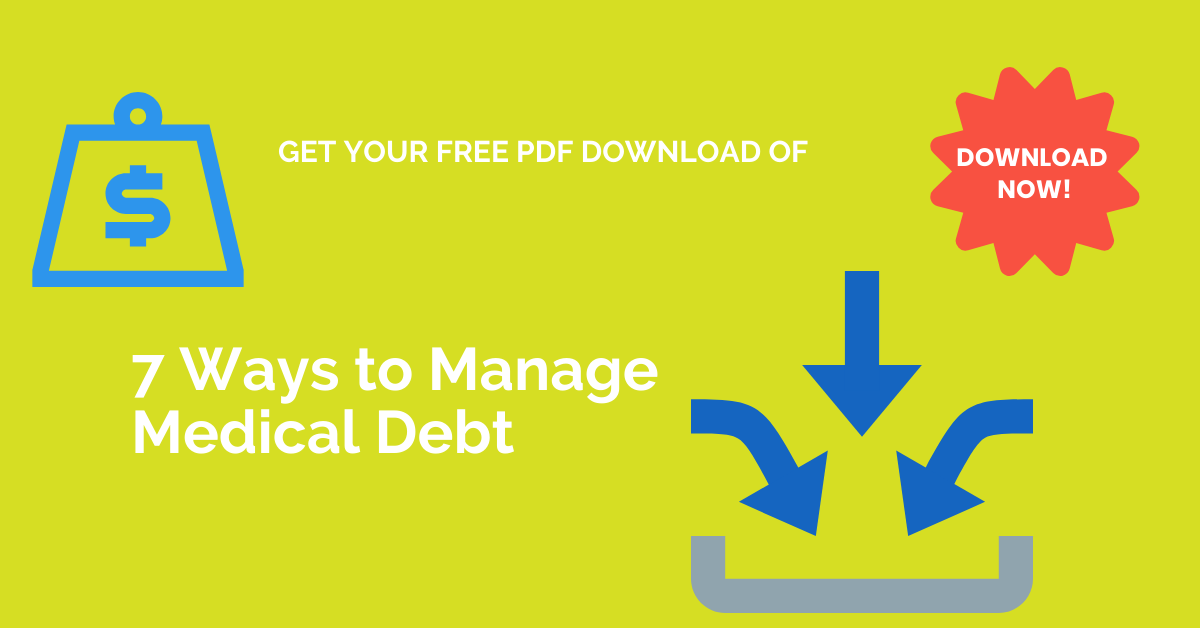 7 Ways to Manage Medical Debt