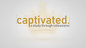 Capitvated colossians logo banner
