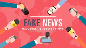 Fake news   exposing the lies we believe