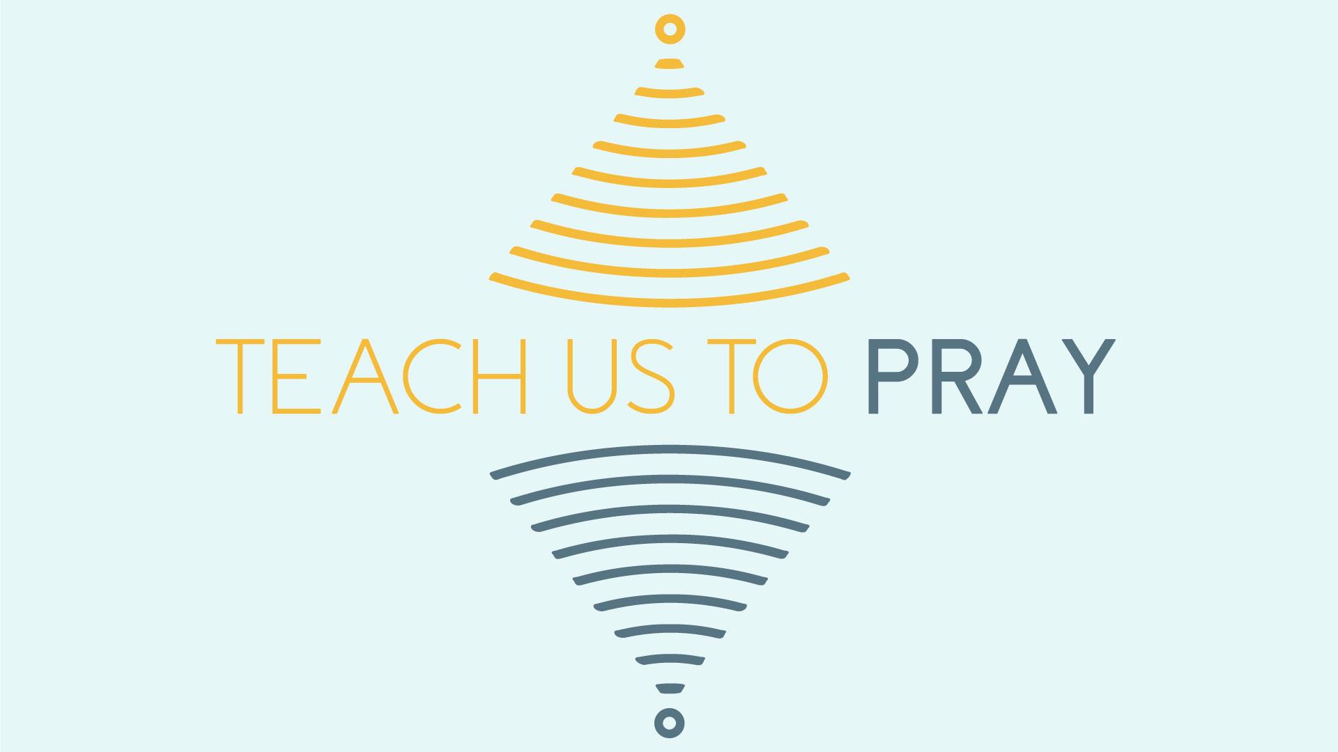 Teach-us-to-Pray-Series-Art-Work.jpg