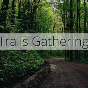 Trails gathering media post