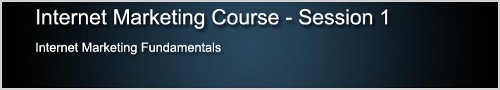 Internet Marketing Course 1