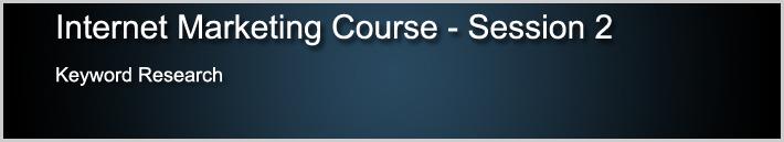 Internet Marketing Course 2