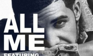 Download Drake's downbeat new single 'All Me', featuring 2 Chainz and Big Sean