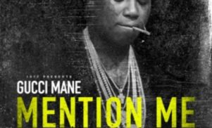 Gucci Mane hooks up with Mike WiLL Made It on 'Mention Me'
