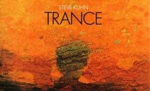 Forgotten Classics: Steve Kuhn's Trance