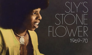 Sly Stone's first drum machine experiments revisited on Stone Flower label retrospective