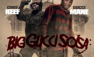 Stream Gucci Mane and Chief Keef's collaborative mixtape Big Gucci Sosa