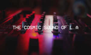 The Cosmic Sound of LA