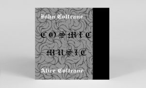 John and Alice Coltrane's Cosmic Music reissued on vinyl