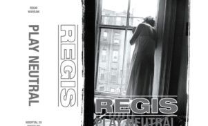 Regis releases Play Neutral mixtape on Hospital Productions