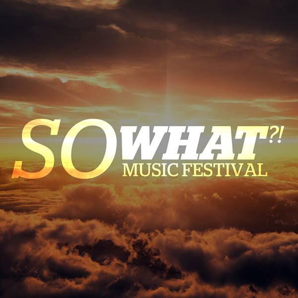 So What Music Festival 2016