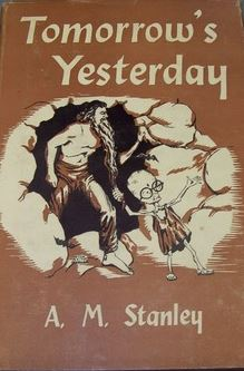 Tomorrow's Yesterday  by A.M. Stanley