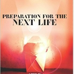 'Preparation For The Next Life' Wins PEN/Faulkner Award