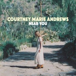 "Courtney Marie Andrews Shares 'Near You' – Preview To ""Honest Life"" Bonus 7″"