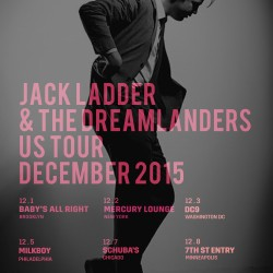 Jack Ladder and the Dreamlanders returning to America