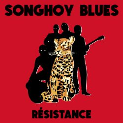 "Songhoy Blues ""Résistance"", Out Today"