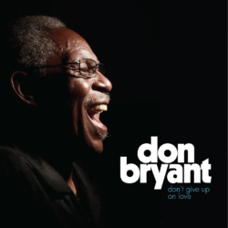 Don Bryant's 'Don't Give Up On Love' Is Out Today