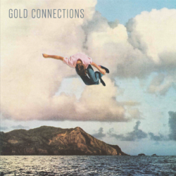 Gold Connections' S/T Debut EP Is Out Today
