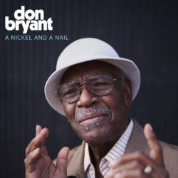 "Don Bryant Shares New Single ""A Nickel and A Nail"""