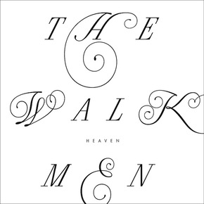 Listen to The Walkmen - Heaven (full album stream)