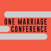 One Marriage Conference February 23 to 25 2018